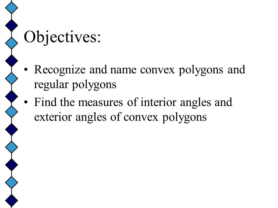34 day 2 Review homework Worksheet Review worksheet Start notes – Properties of Polygons Worksheet