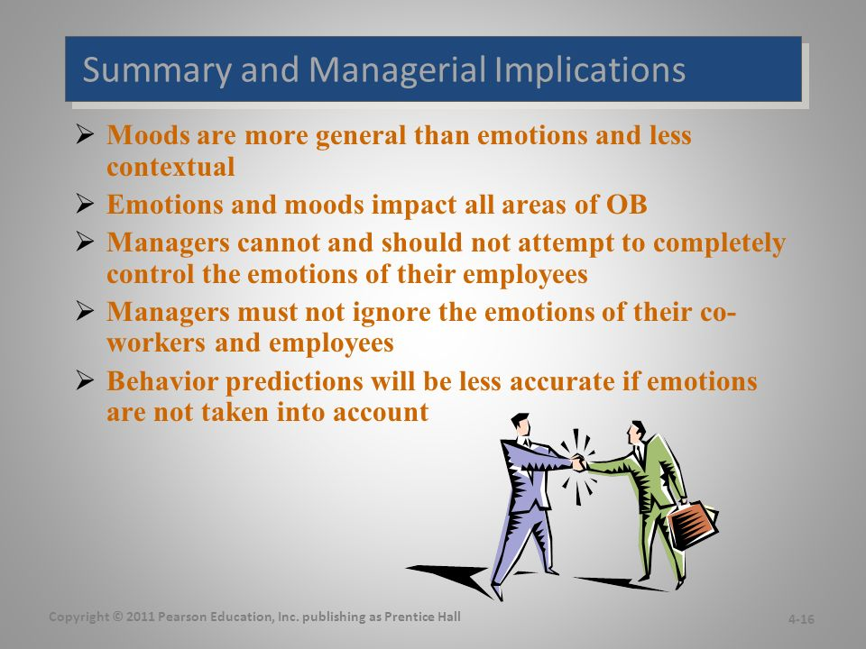 Summary and Managerial Implications 4-16 Copyright © 2011 Pearson Education, Inc.