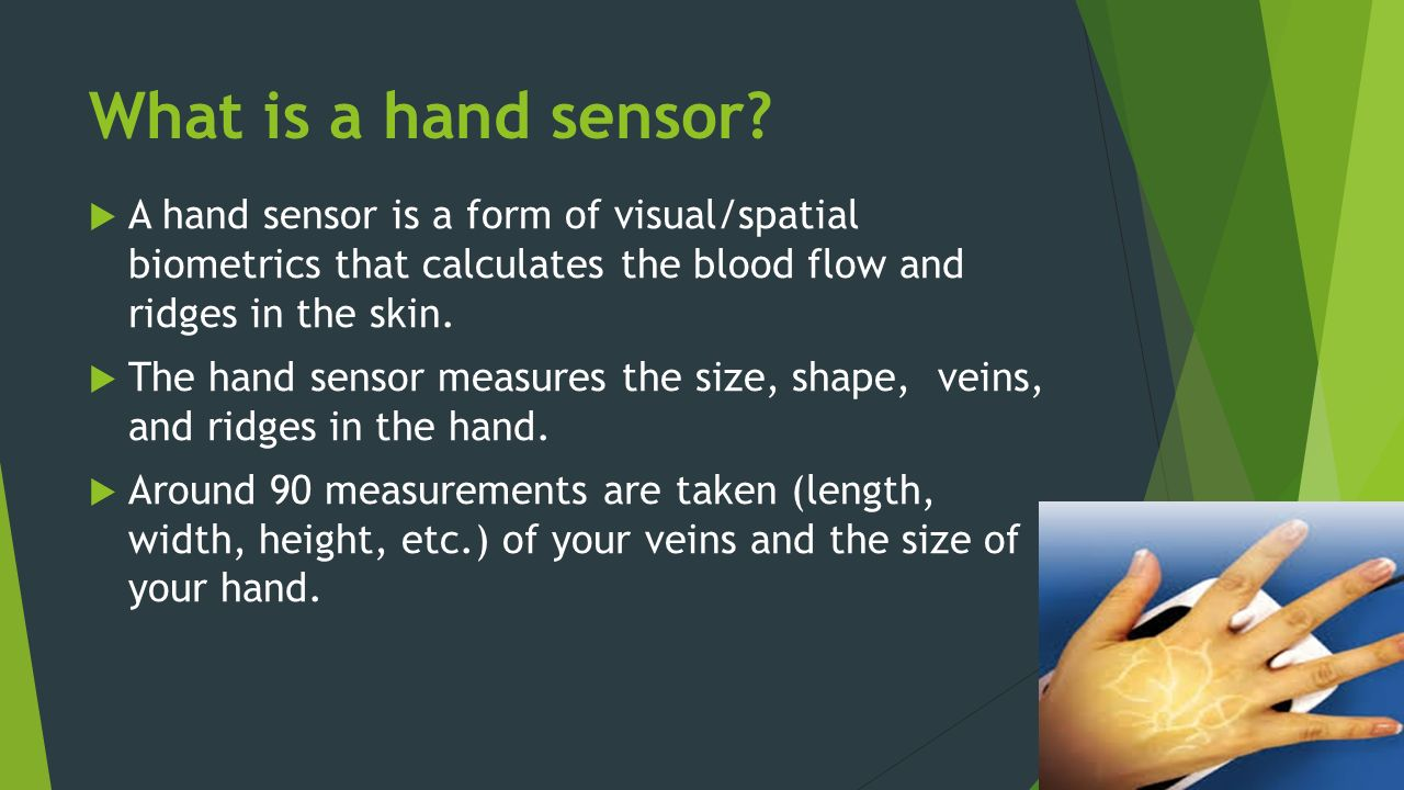 What is a hand sensor.