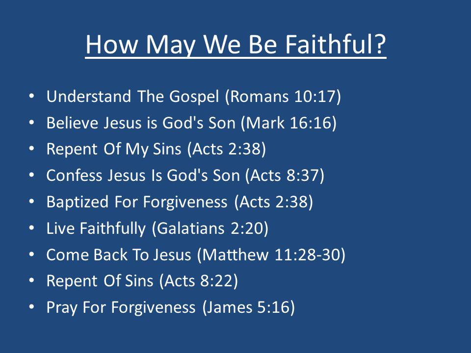 How May We Be Faithful.