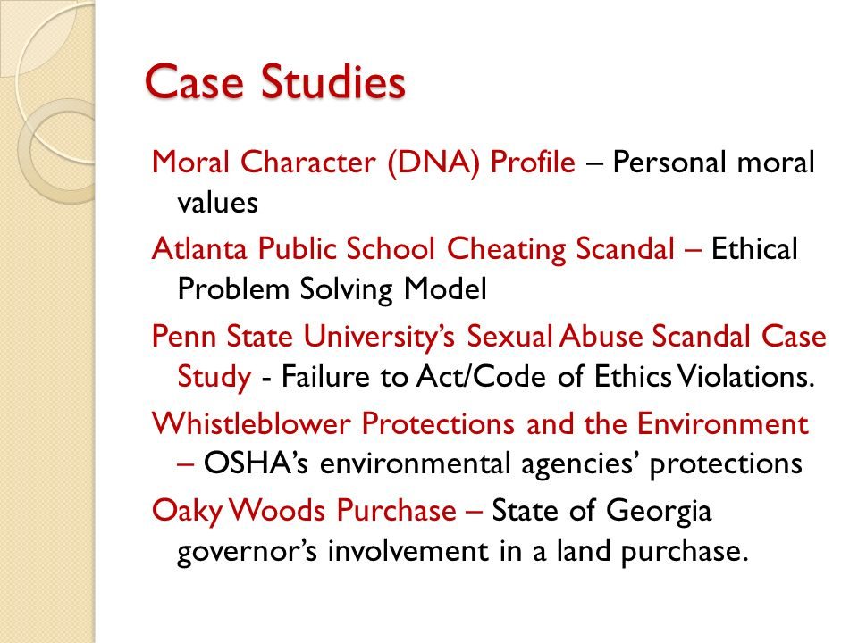 case study of moral development Case studies and scenarios illustrating ethical dilemmas in business, medicine, technology, government, and education.