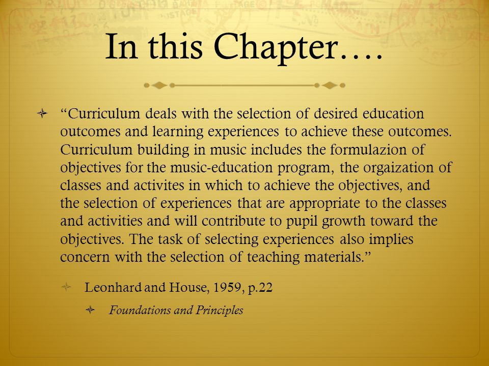  Whether we like it or not, all of us have been curriculum makers.