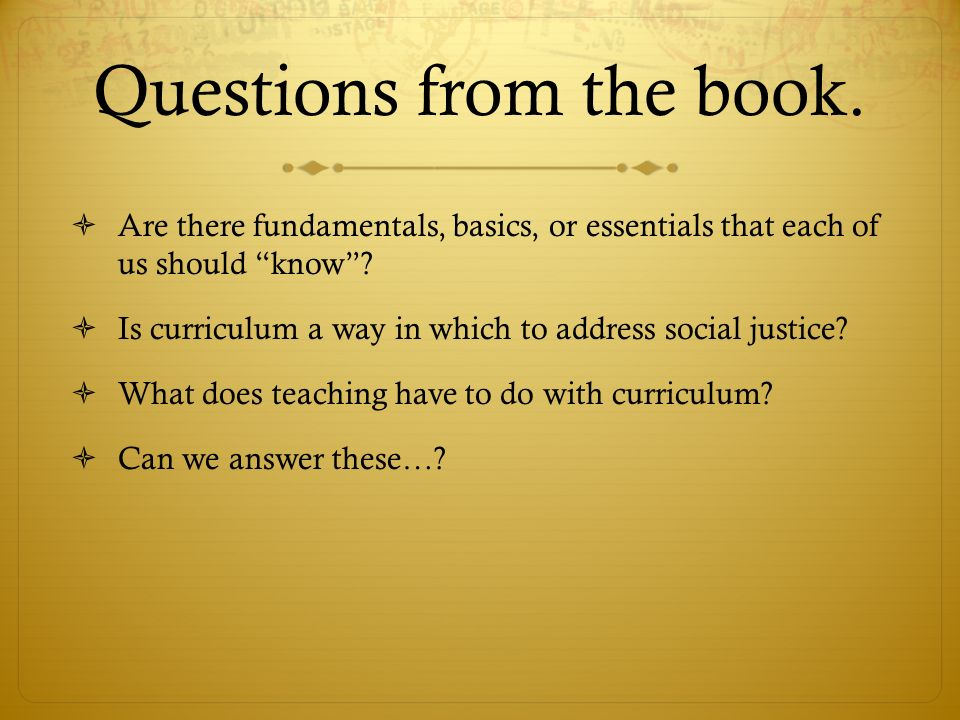 Function in Schools  The function of curriculum has often been to shape the ways in which students could and should be prepared to enter the world.