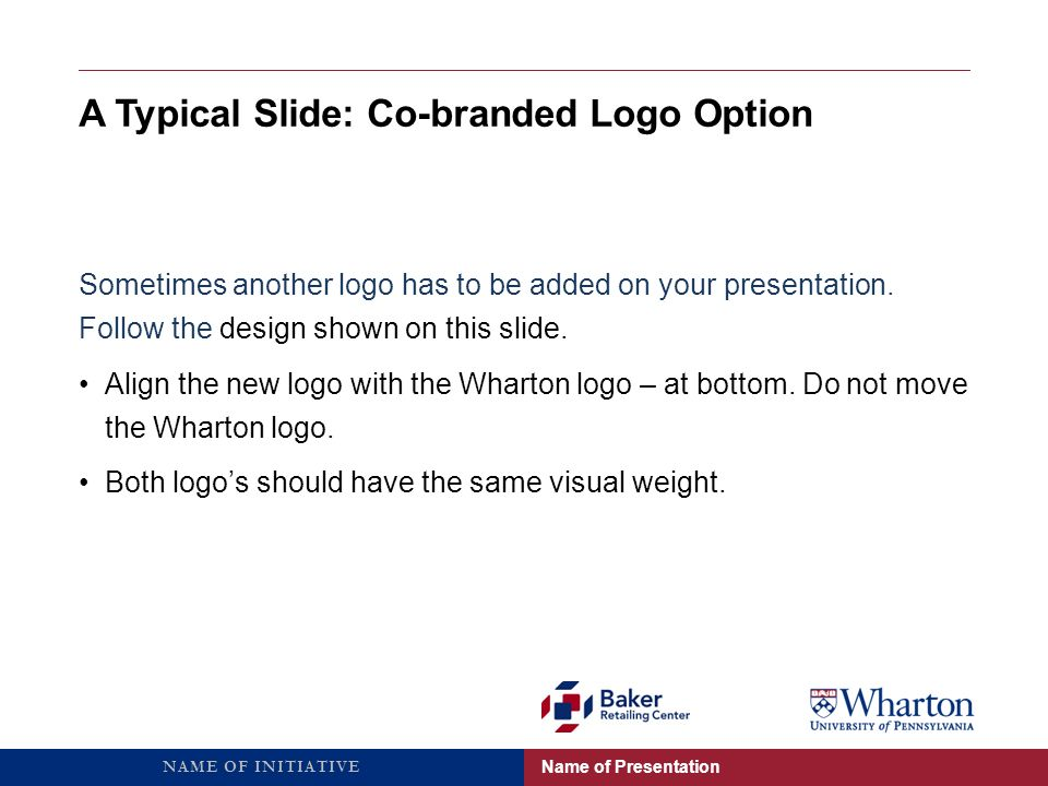 A Typical Slide: Co-branded Logo Option Sometimes another logo has to be added on your presentation.