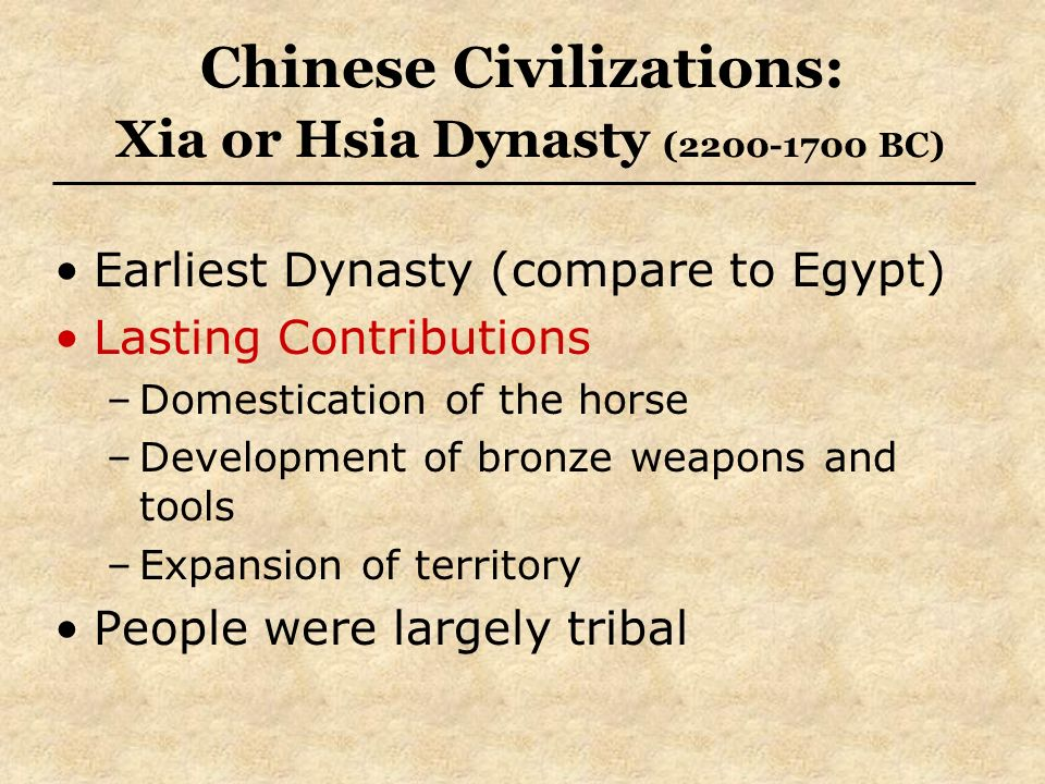 China creativity continues to flow chinese civilizations map 4 chinese civilizations xia or hsia dynasty 2200 1700 bc earliest dynasty compare to egypt lasting contributions domestication of the horse sciox Choice Image