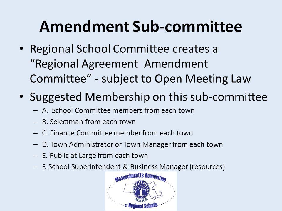Amending the regional agreement presentationby massachusetts amendment sub committee regional school committee creates a regional agreement amendment committee subject to platinumwayz