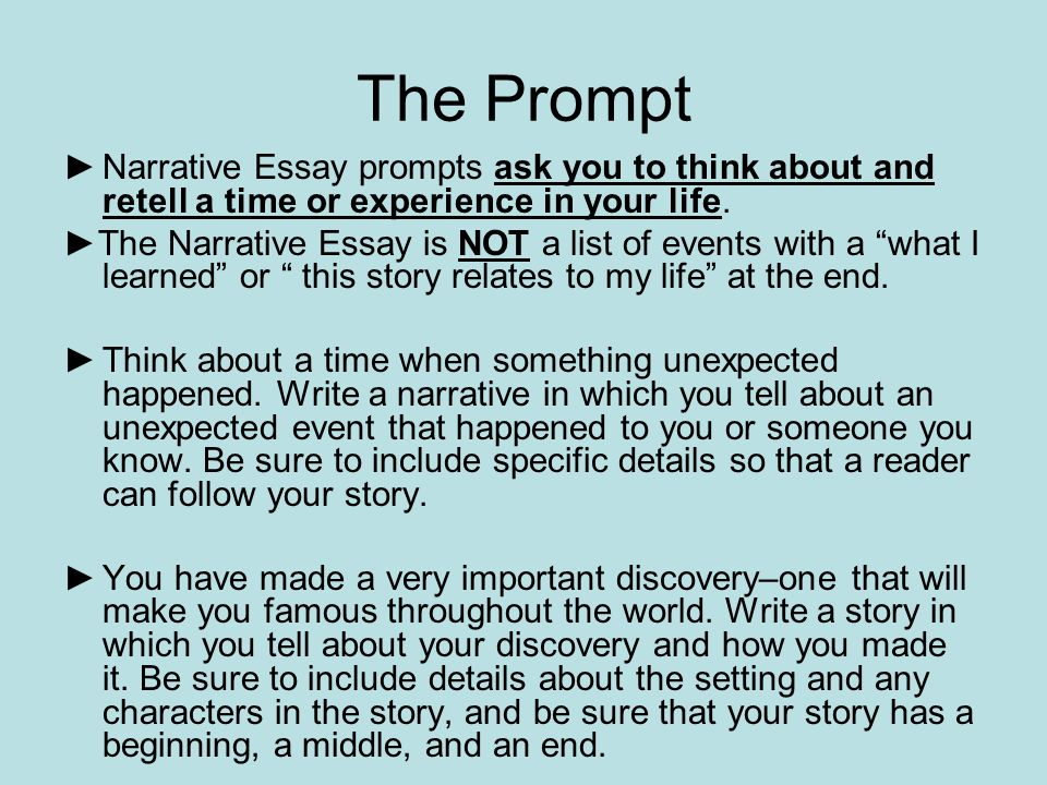 writing a narrative essay mr warren vista heights middle school  the prompt ▻narrative essay prompts ask you to think about and retell a time or