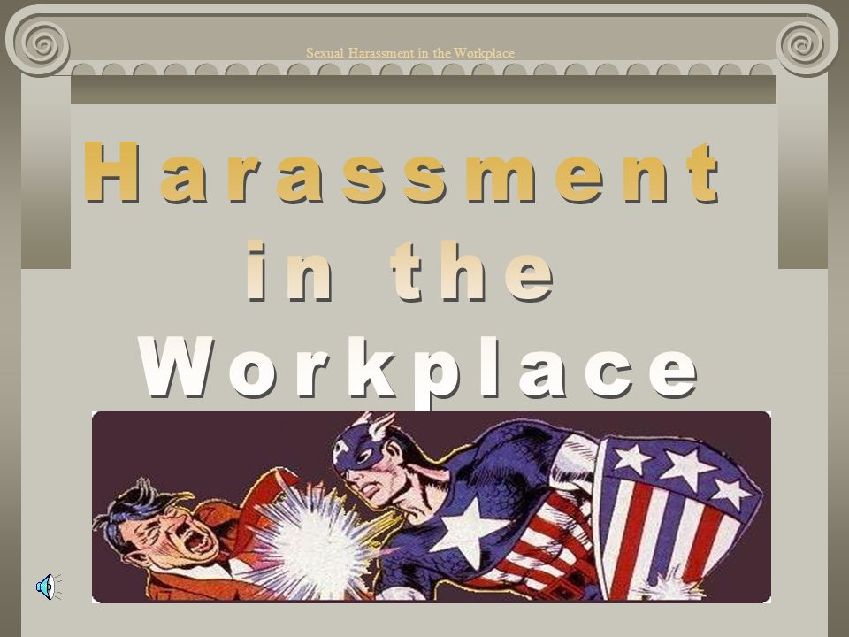 an analysis of sexual harassment in the workplace as a topic of great concern Communications 9,11,12 perspective on the topic you will a presentation by your consulting firm about how to prevent sexual harassment in the workplace.