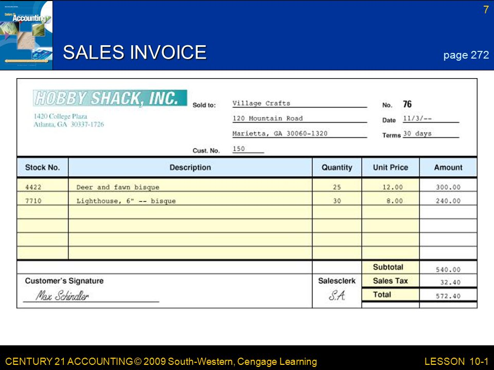 CENTURY 21 ACCOUNTING © 2009 South-Western, Cengage Learning 7 LESSON 10-1 SALES INVOICE page 272