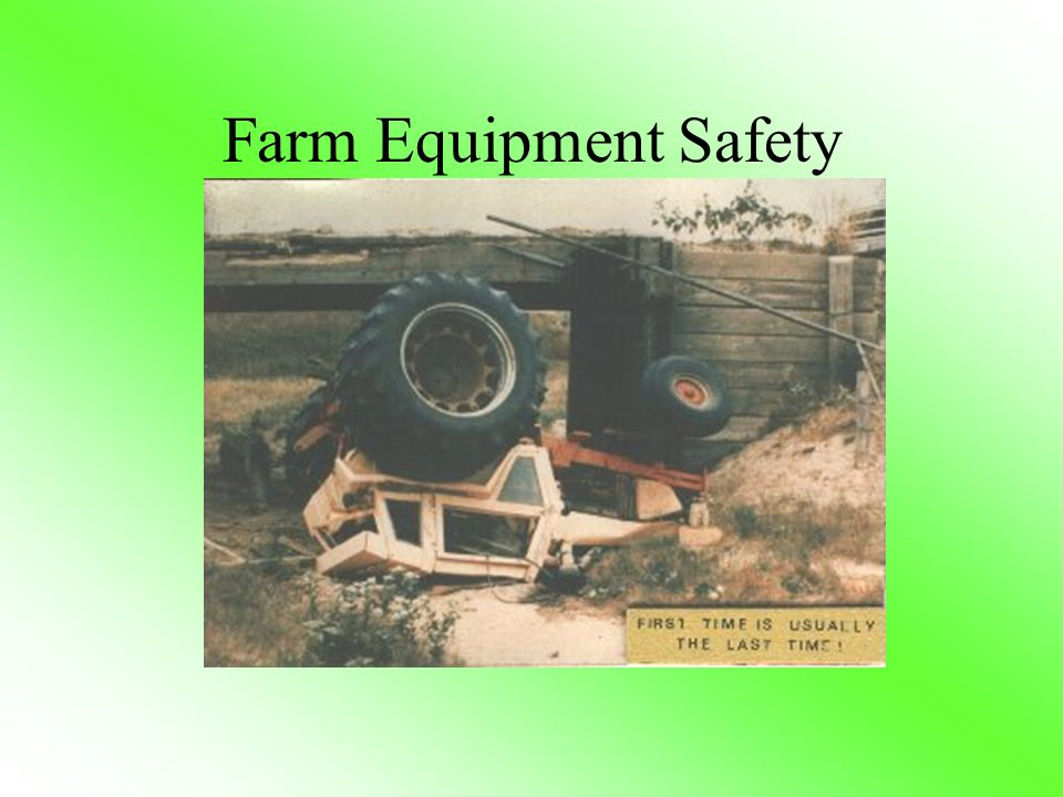 Farm safety farm equipment safety 10 rules of tractor safety know 2 farm safety sciox Image collections