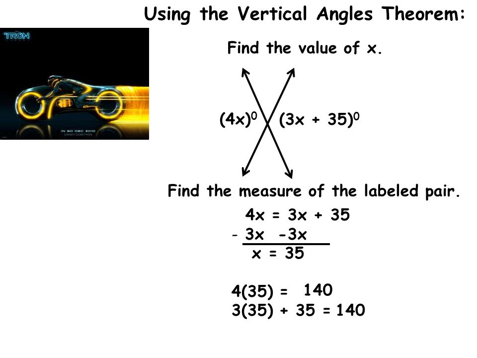 Using the Vertical Angles Theorem: Find the value of x.