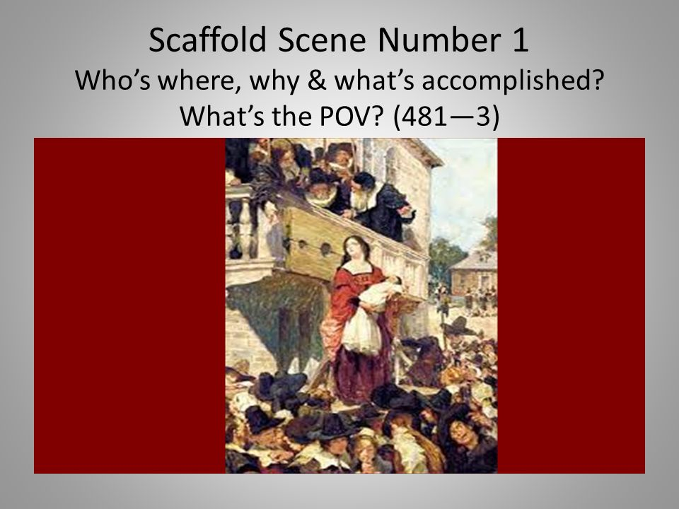 an analysis of the scaffold scene in the scarlet letter Analysis of scaffold scenes in the scarlet letter, the scaffold not only represents the act of confessing but it also rashomon scene analysis essay.