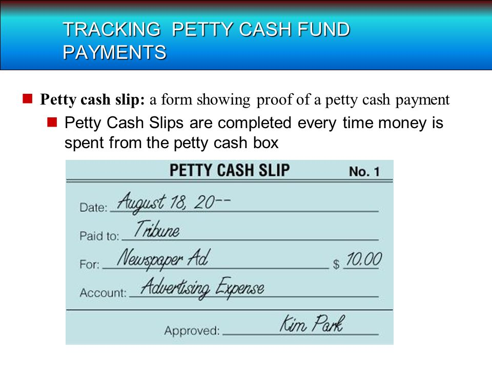 Lesson 5 4 Petty Cash. Terms Petty Cash: An Amount Of Cash Kept