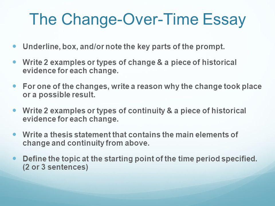 ap world history change over time essay prompts In the continuity and change over time and the comparative essays  relevant examples in order to answer the questions ap central ap exam date ap world.
