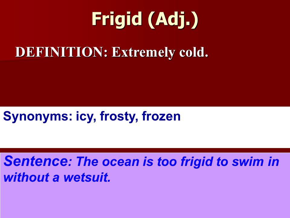 21 Frigid ...