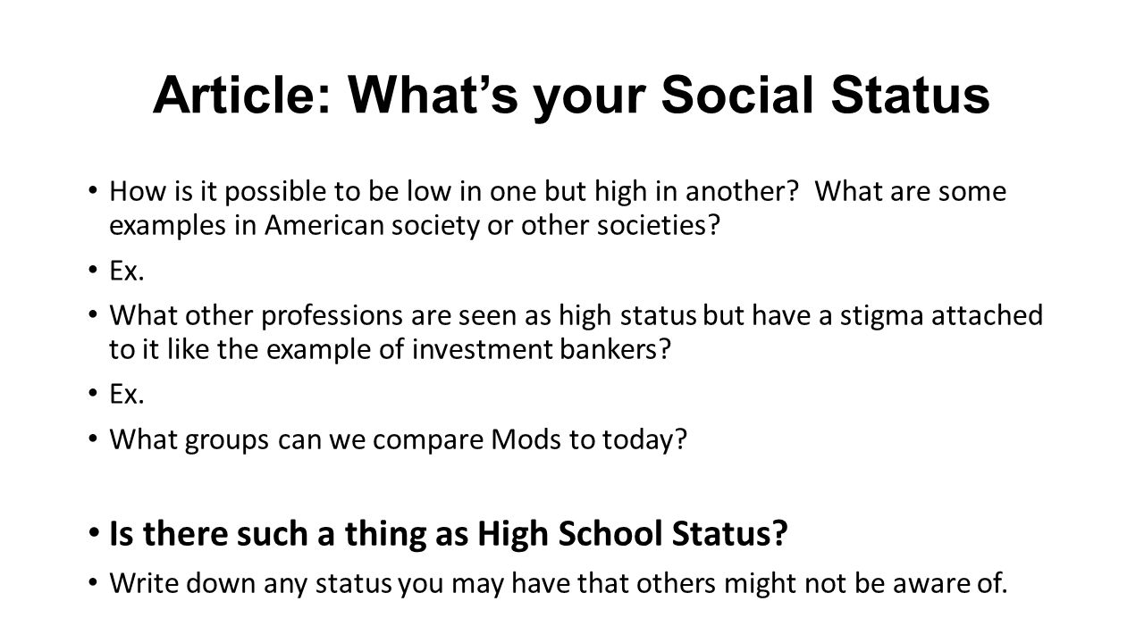 Article: What's your Social Status How is it possible to be low in one but high in another.