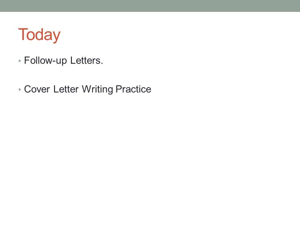 ACADEMIC ENGLISH III November 7 th Job Application Process 1 Write