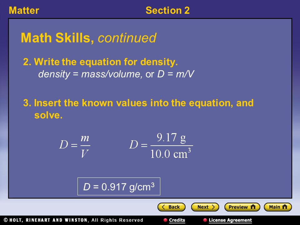 MatterSection 2 Math Skills, continued 2. Write the equation for density.