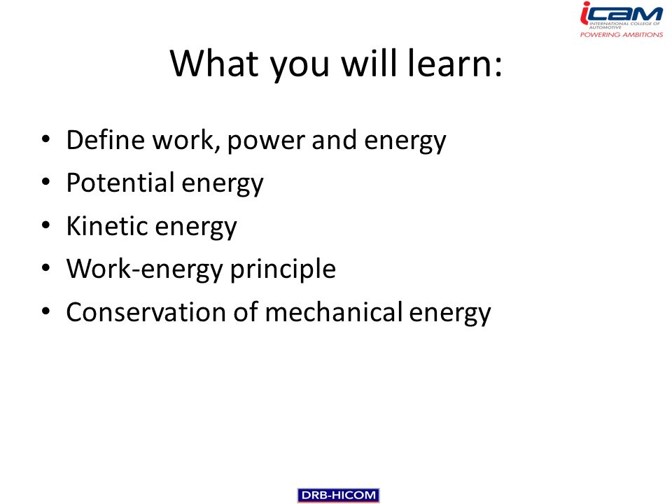 NAZARIN B. NORDIN What you will learn: Define work, power and ...