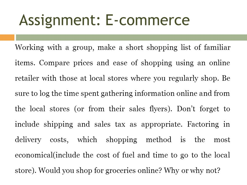 Assignment: E-commerce Working with a group, make a short shopping ...