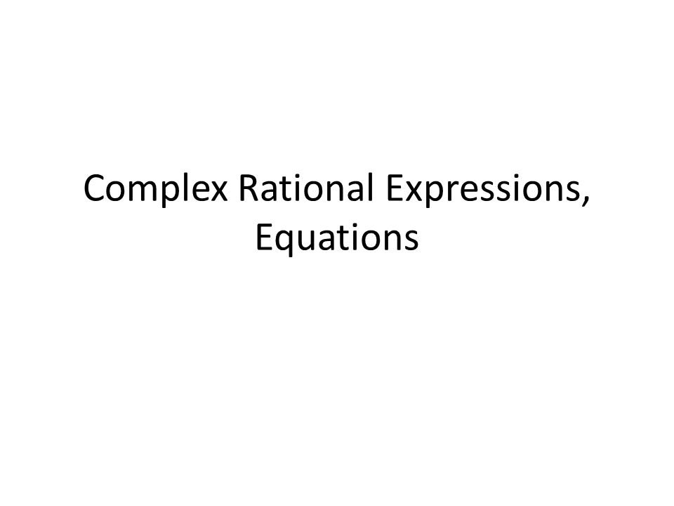 Rational Expressions And Equations – Complex Rational Expressions Worksheet