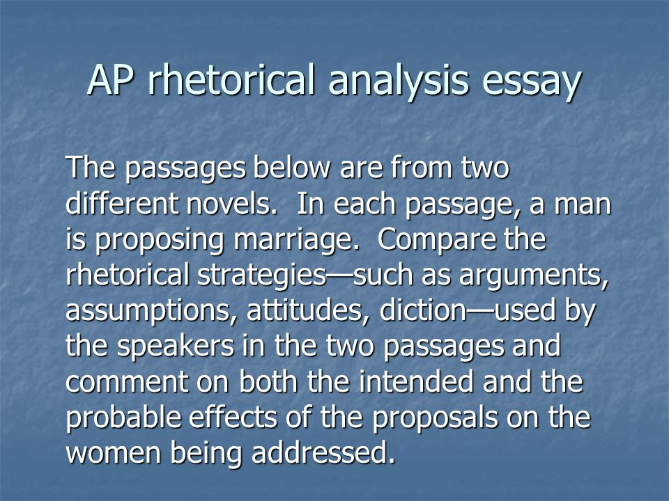 AP rhetorical analysis essay The passages below are from two different novels.