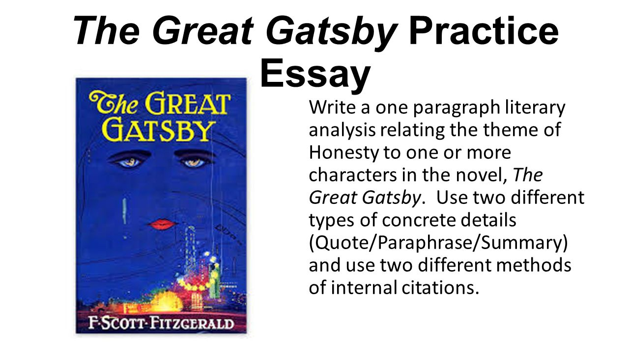 Essay Honesty The Great Gatsby Practice Essay Write A One Paragraph  The Great Gatsby Practice Essay Write A One Paragraph Literary The Great  Gatsby Practice Essay Write English Essay Ideas also Examples Of A Thesis Statement For An Essay English Essay Topics For Students