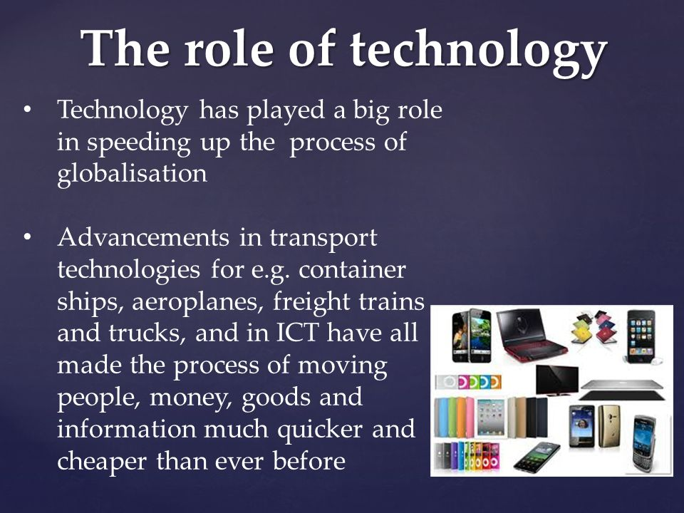 the role of technology in my