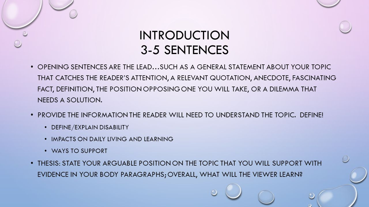 BODY PARAGRAPHS. INTRODUCTION 3-5 SENTENCES OPENING SENTENCES ARE ...