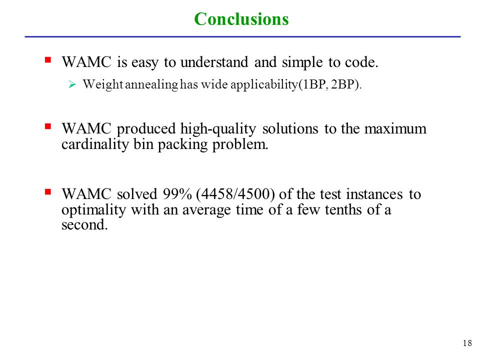 Conclusions  WAMC is easy to understand and simple to code.