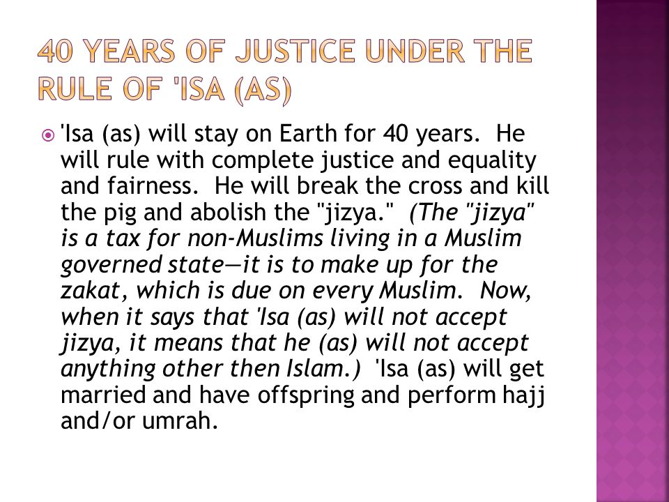  Isa (as) will stay on Earth for 40 years.
