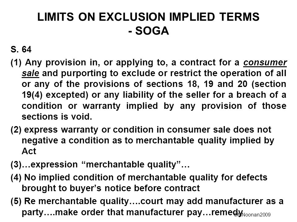 ©MNoonan2009 LIMITS ON EXCLUSION IMPLIED TERMS - SOGA S.