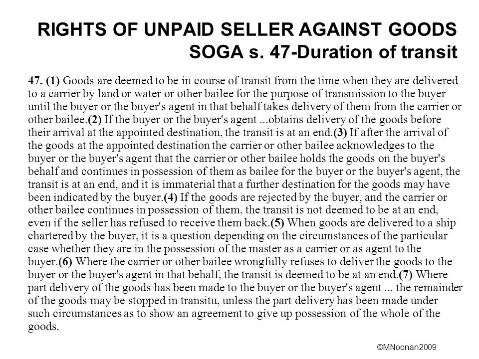 ©MNoonan2009 RIGHTS OF UNPAID SELLER AGAINST GOODS SOGA s.