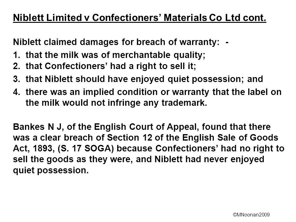 ©MNoonan2009 Niblett Limited v Confectioners' Materials Co Ltd cont.