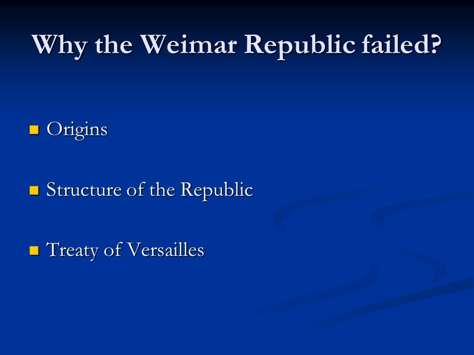 the failure of the weimer republic and the rise of hitler to power