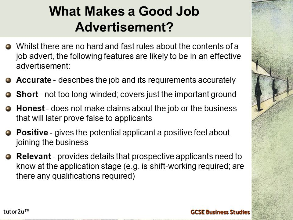Tutor2u ™ GCSE Business Studies What Makes A Good Job Advertisement.  Good Job Qualifications