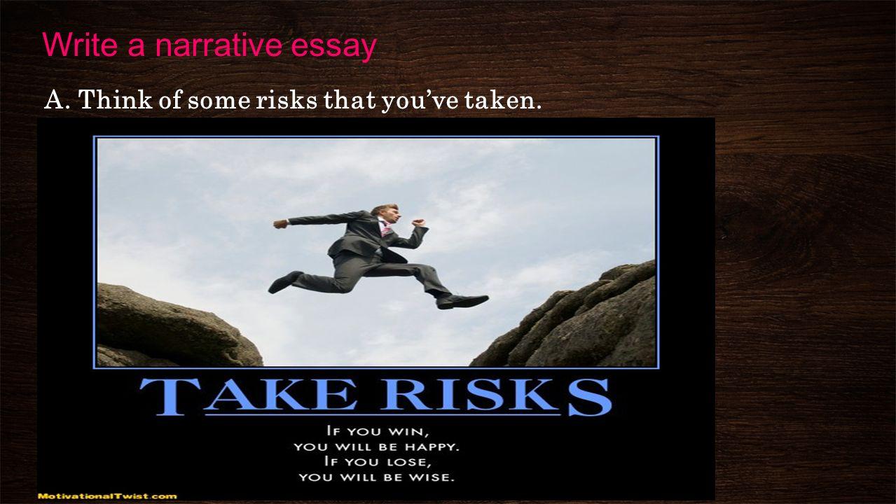 Taking risks essay