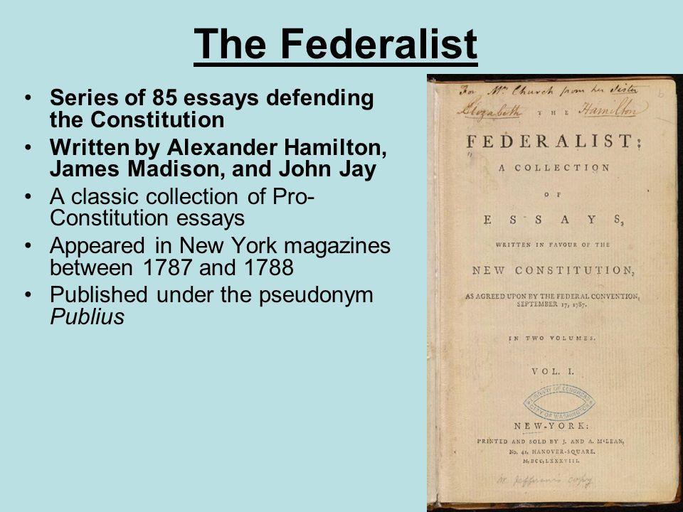 james madisons defense of federalism in two essays written between 1787 and 1788