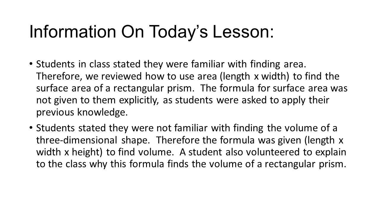 Information On Today's Lesson: Students In Class Stated They Were Familiar  With Finding Area Surface