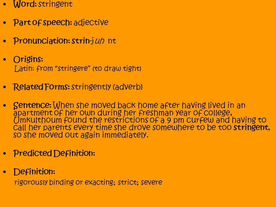 Stringent definition