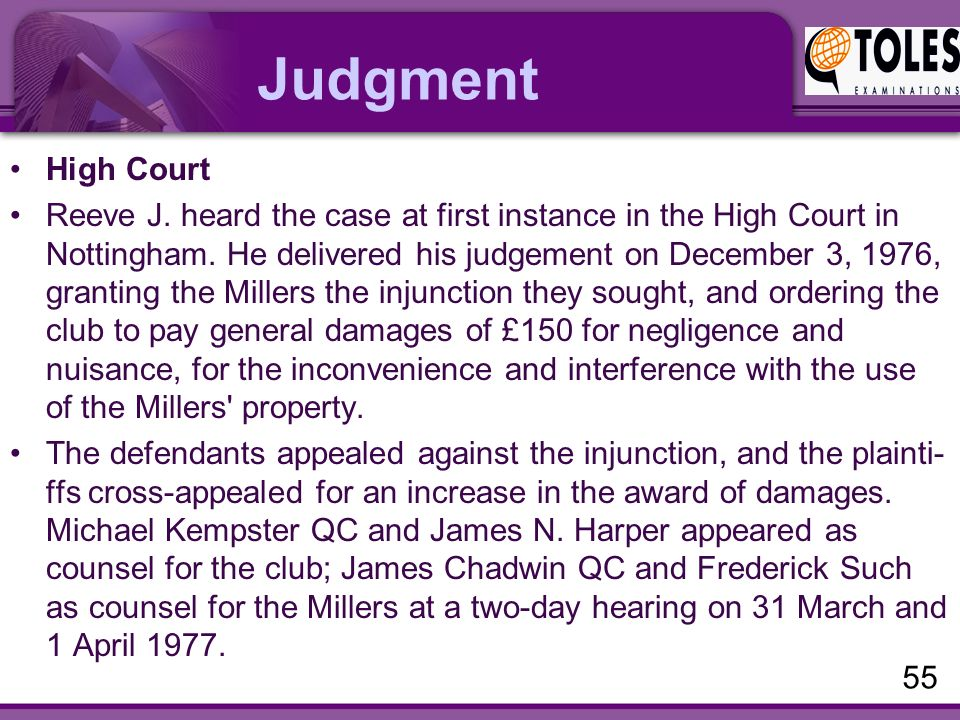 Judgment High Court Reeve J. heard the case at first instance in the High Court in Nottingham.