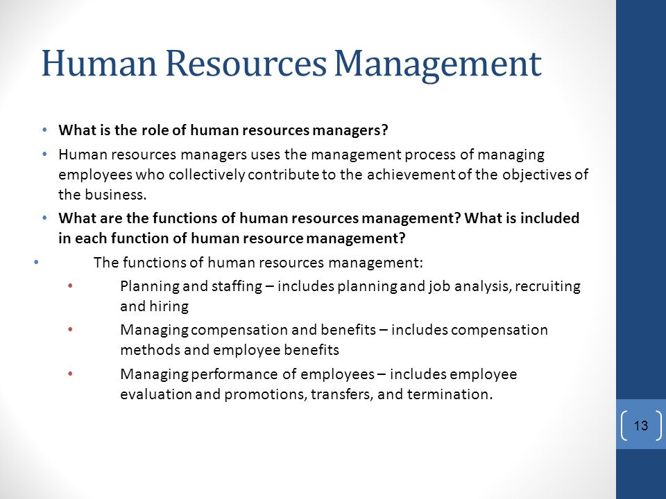 Human Resources Management What is the role of human resources managers.
