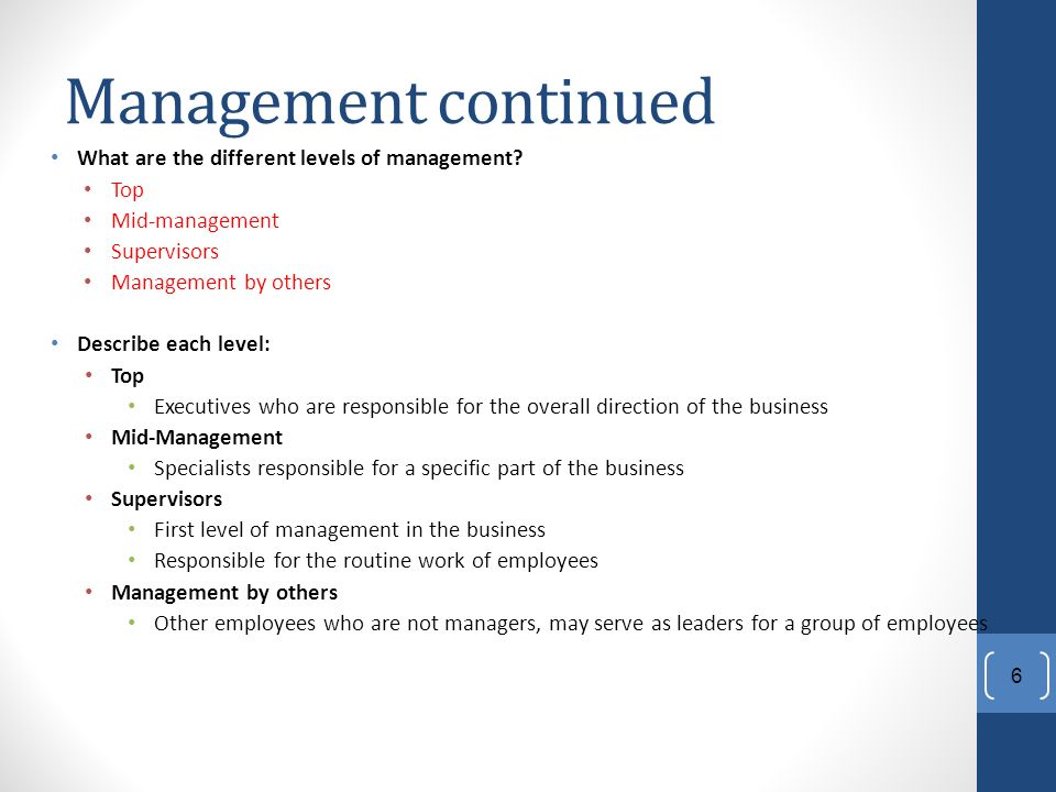 Management continued What are the different levels of management.