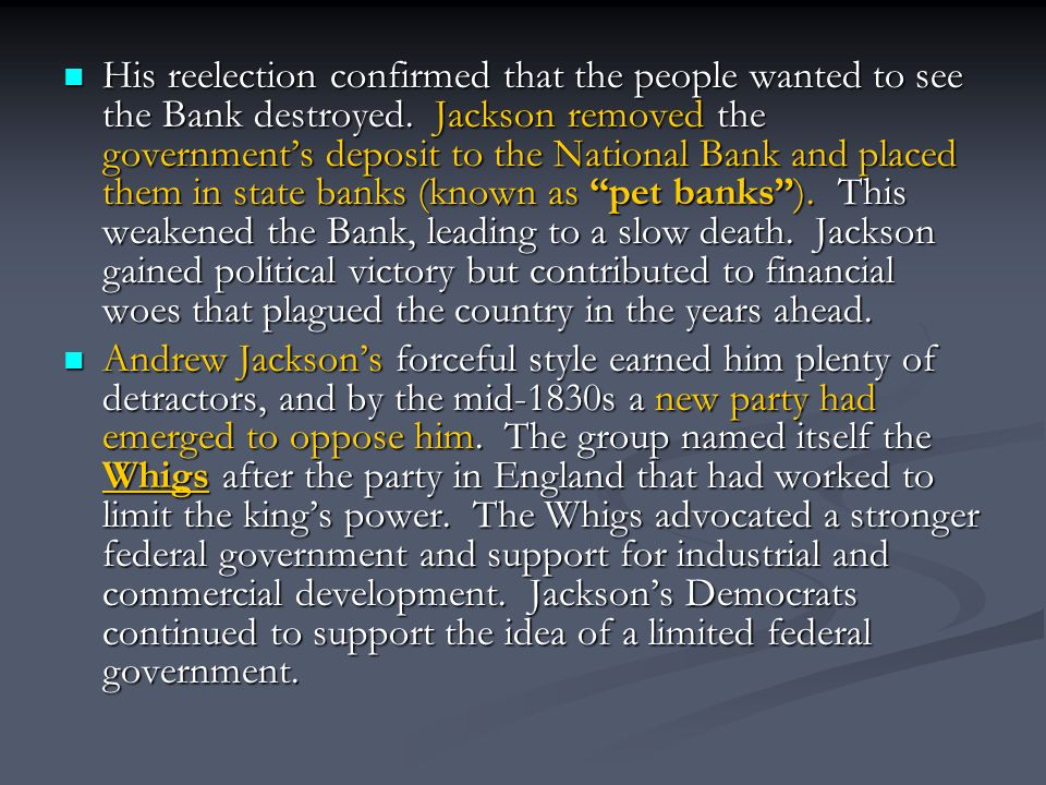His reelection confirmed that the people wanted to see the Bank destroyed.