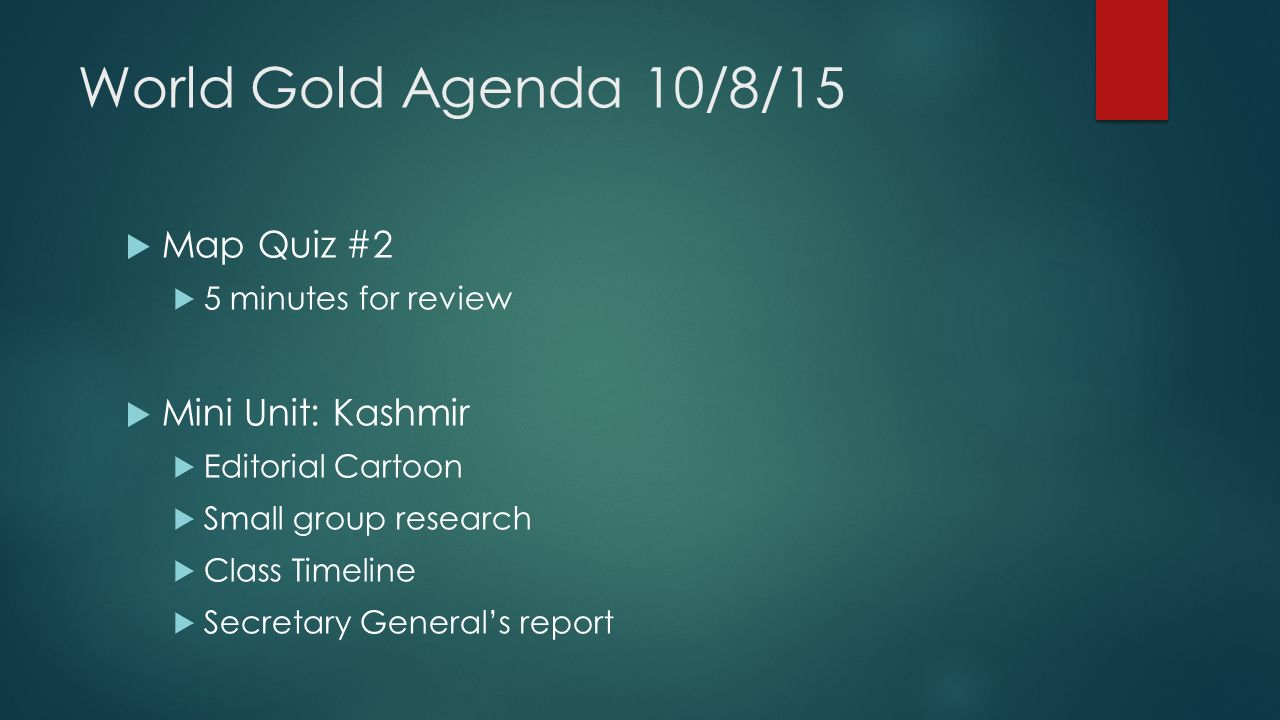 World gold agenda 10815 map quiz 2 5 minutes for review 1 world gold agenda 10815 map quiz 2 5 minutes for review mini unit kashmir editorial cartoon small group research class timeline gumiabroncs