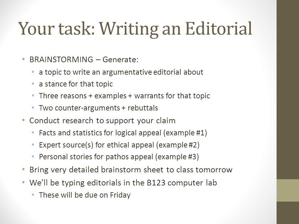 Editorial Writing Mrs. Satterthwaite & Ms. Honeycutt Language Arts ...