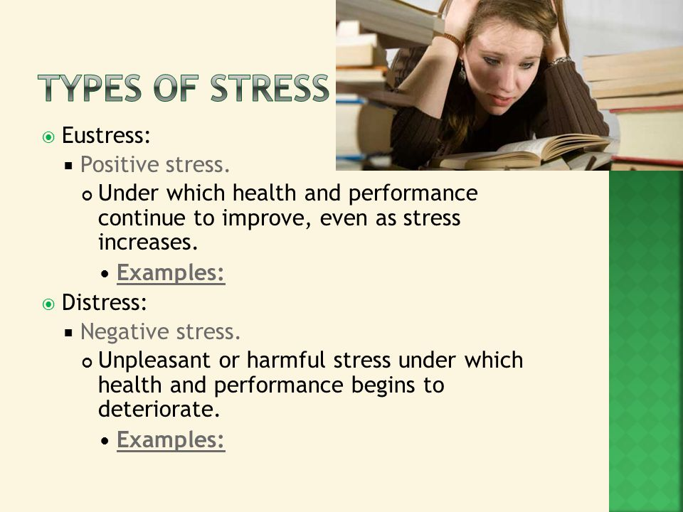 good and bad stress Signs of bad stress include: anxiety, appetite and sleep pattern changes, fatigue, headaches, and a lack of energy understanding the risk negative stress can lead to other more serious, long-term issues for a variety of reasons.