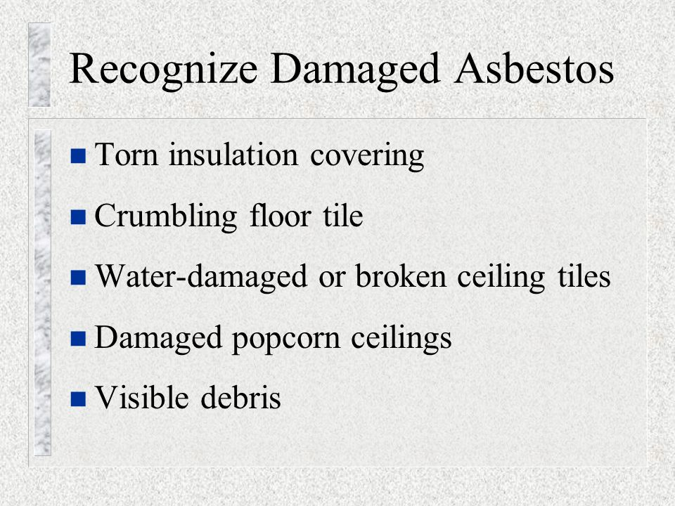 Asbestos awareness for construction activities asbestos cancer and 42 identifying a release n an asbestos release results in debris visibly damaged asbestos containing material dust or remnants of broken asbestos urtaz Image collections