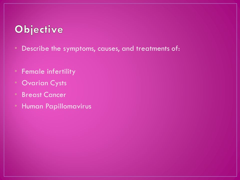 the causes and treatment of female infertility