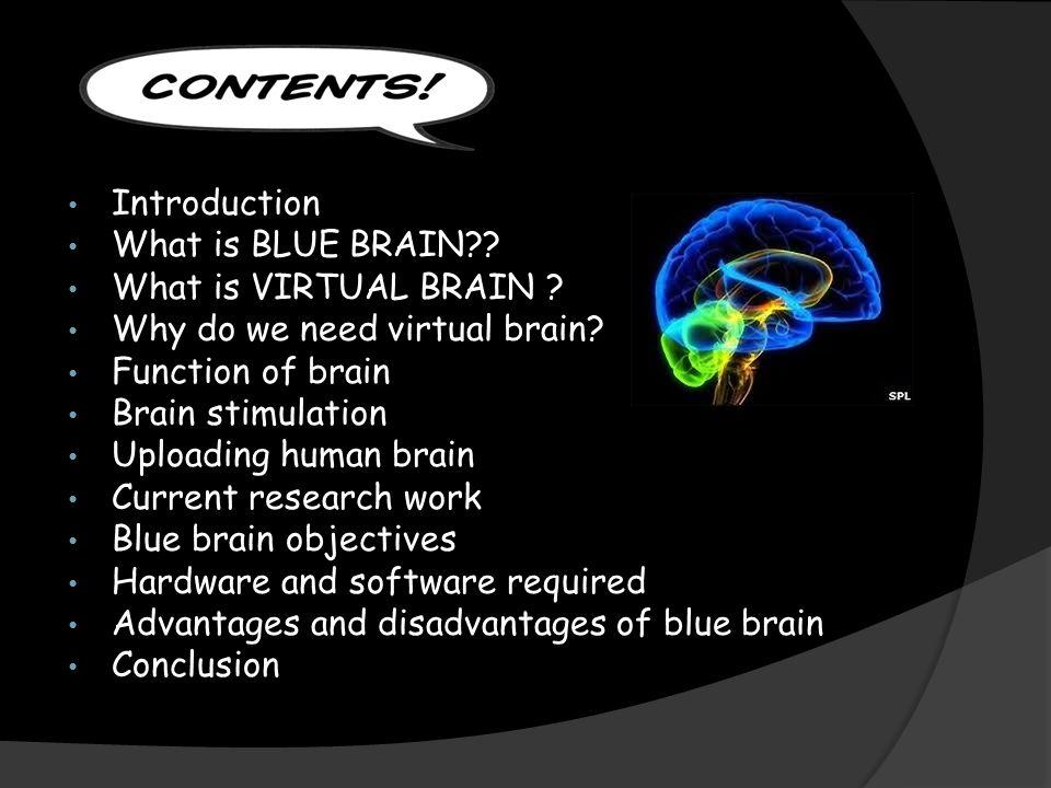 Presentation by suvil sharma 0832ec introduction what is blue introduction what is blue brain what is virtual brain ccuart Choice Image